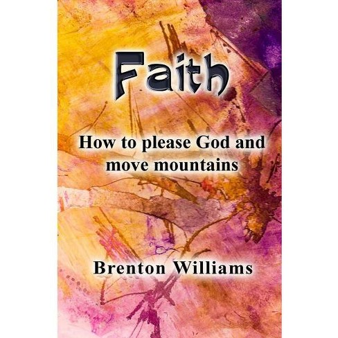 Faith - by  Brenton Williams (Paperback) - image 1 of 1