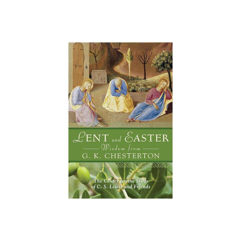 Lent And Easter Wisdom From G K Chesterton Lent Easter Wisdom Paperback