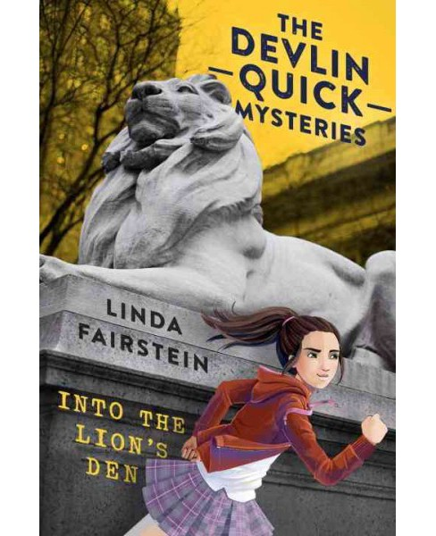 Into the Lion's Den (Hardcover) (Linda A. Fairstein) - image 1 of 1