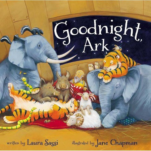 Goodnight, Ark - by  Laura Sassi (Board_book) - image 1 of 1