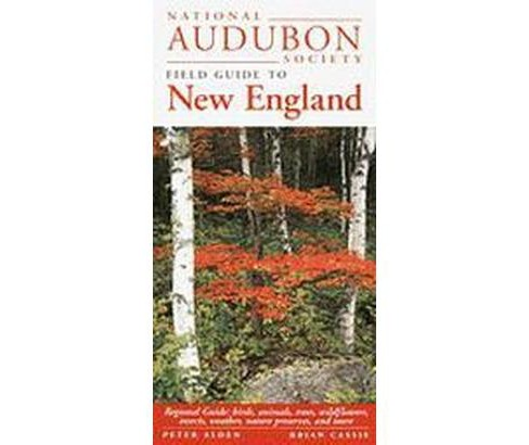 National Audubon Society Field Guide to New England (Paperback) - image 1 of 1