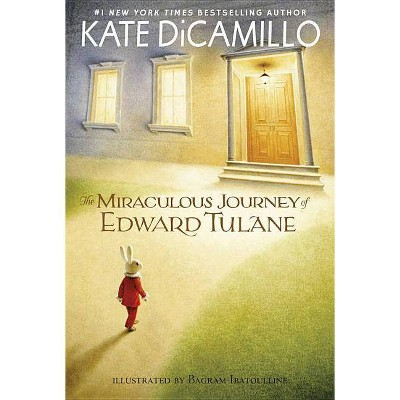 The Miraculous Journey of Edward Tulane - by  Kate DiCamillo (Paperback)