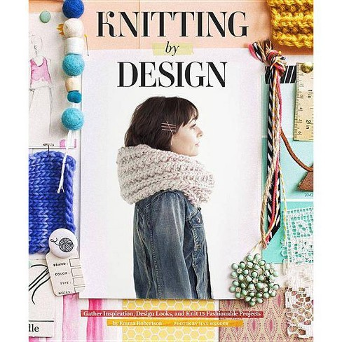 Knitting by Design - by  Emma Robertson (Hardcover) - image 1 of 1