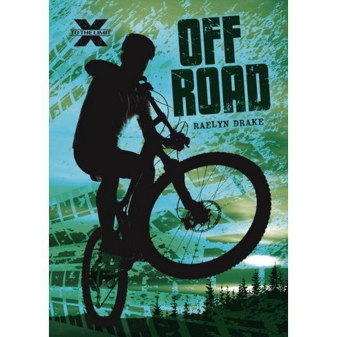 Off Road - (To the Limit) by  Raelyn Drake (Hardcover) - image 1 of 1