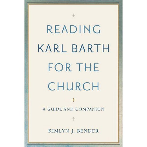 Reading Karl Barth for the Church - (Hardcover) - image 1 of 1