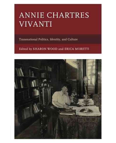 Annie Chartres Vivanti : Transnational Politics, Identity, and Culture (Hardcover) - image 1 of 1