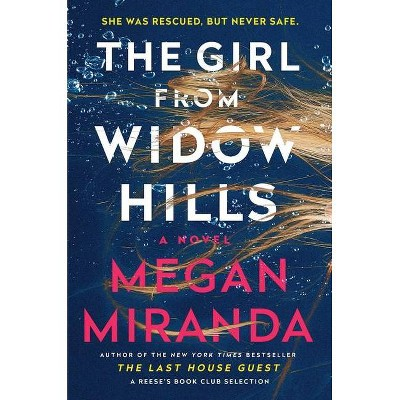 The Girl From Widow Hills - by Megan Miranda (Hardcover)