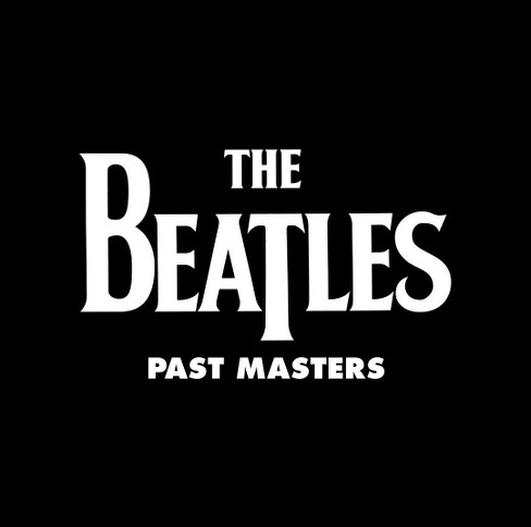 The Beatles - Past Masters (Remastered) (Vinyl) - image 1 of 1