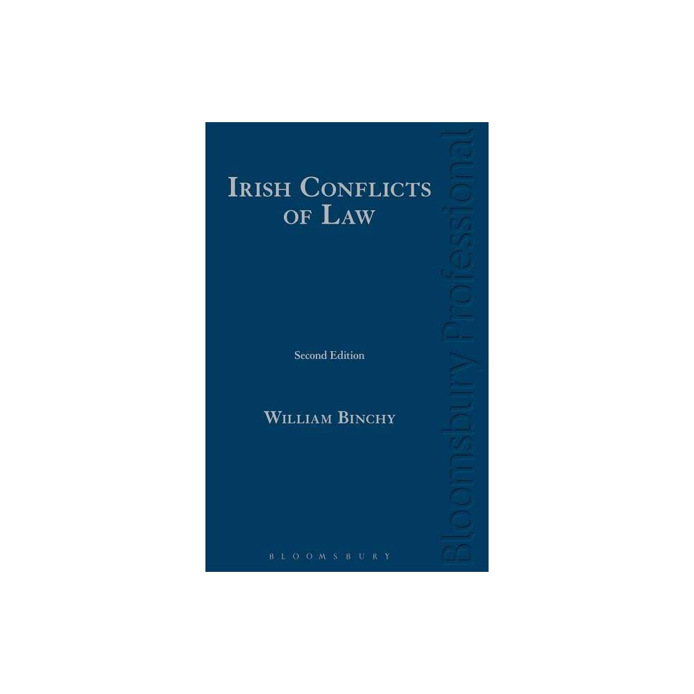 Irish Conflicts of Law - 2 Edition by William Binchy (Hardcover)