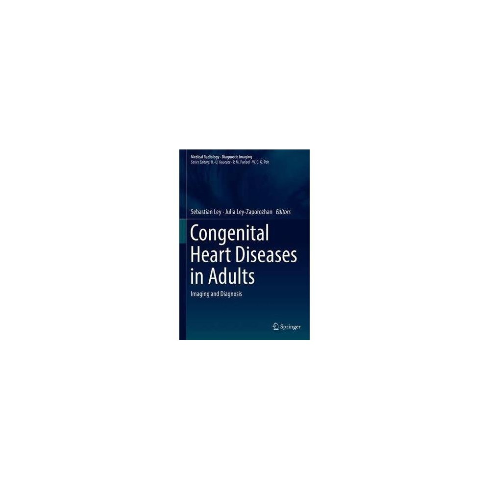 Congenital Heart Diseases in Adults - (Medical Radiology) by Sebastian Ley (Hardcover)