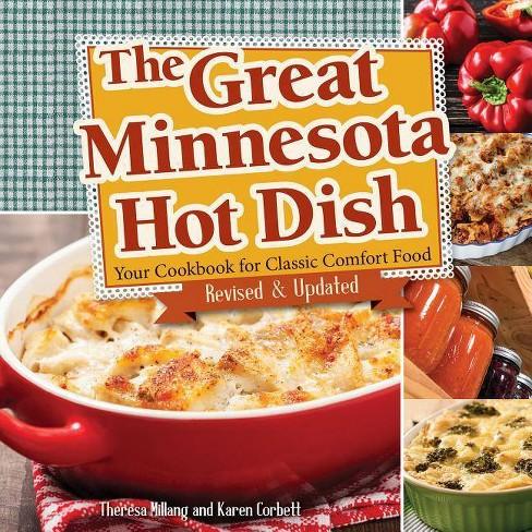 The Great Minnesota Hot Dish - 2 Edition by  Theresa Millang & Karen Corbett (Paperback) - image 1 of 1