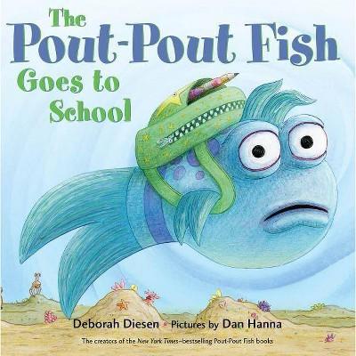 Pout-Pout Fish Goes to School - by Deborah Diesen (Board Book)