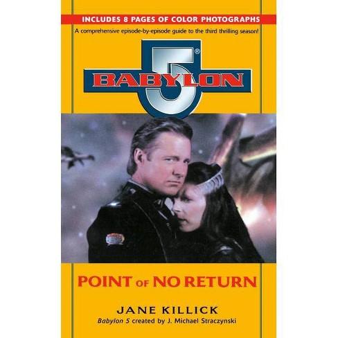Babylon 5: Point of No Return - (Babylon 5, Season by Season) by  Jane Killick (Paperback) - image 1 of 1