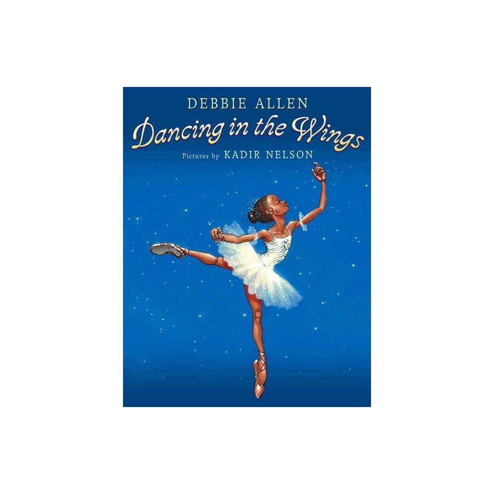 Dancing In The Wings Reprint Paperback By Debbie Allen
