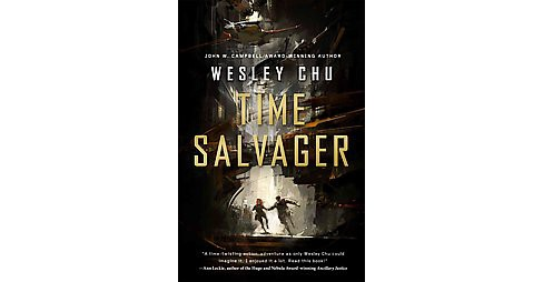 Time Salvager (Reprint) (Paperback) (Wesley Chu) - image 1 of 1