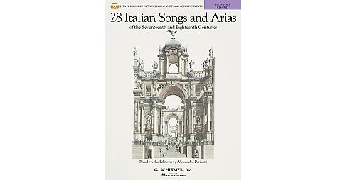 28 Italian Songs & Arias of the 17th and 18th Centuries, High Voice : Diction Lessons and Accompaniment - image 1 of 1