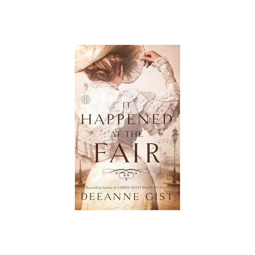 It Happened At The Fair By Deeanne Gist Paperback