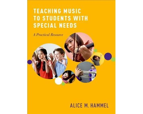 Teaching Music to Students With Special Needs : A Practical Resource (Reprint) (Paperback) (Alice M. - image 1 of 1