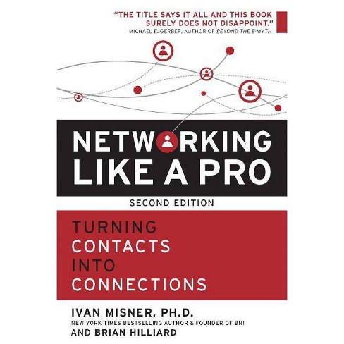 Networking Like a Pro - 2 Edition by  Ivan Misner & Brian Hilliard (Paperback) - image 1 of 1
