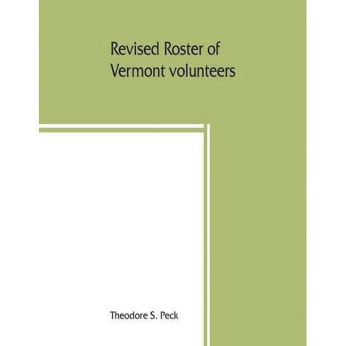 Revised roster of Vermont volunteers and lists of Vermonters who served in the army and navy of the - image 1 of 1