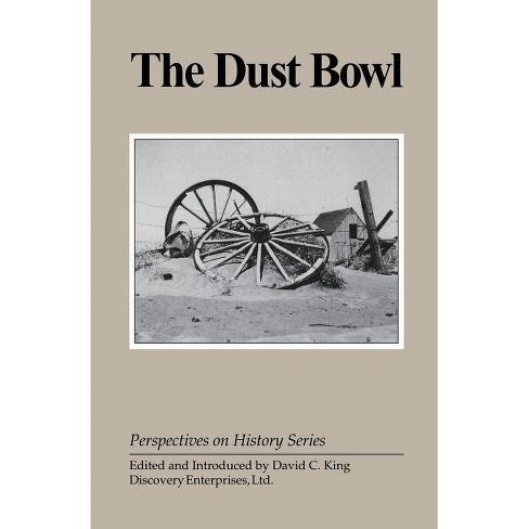 The Dust Bowl - (Perspectives on History (Discovery)) (Paperback) - image 1 of 1