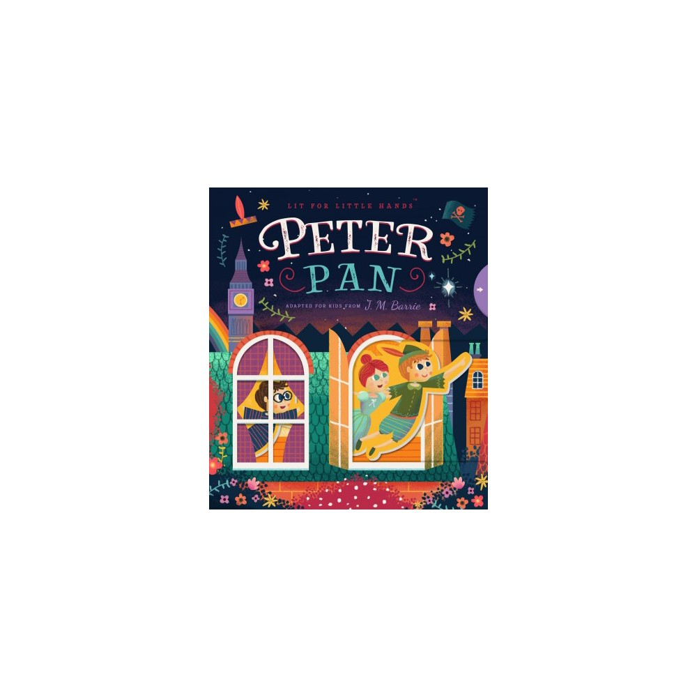 Peter Pan - Brdbk (Lit for Little Hands) (Hardcover)