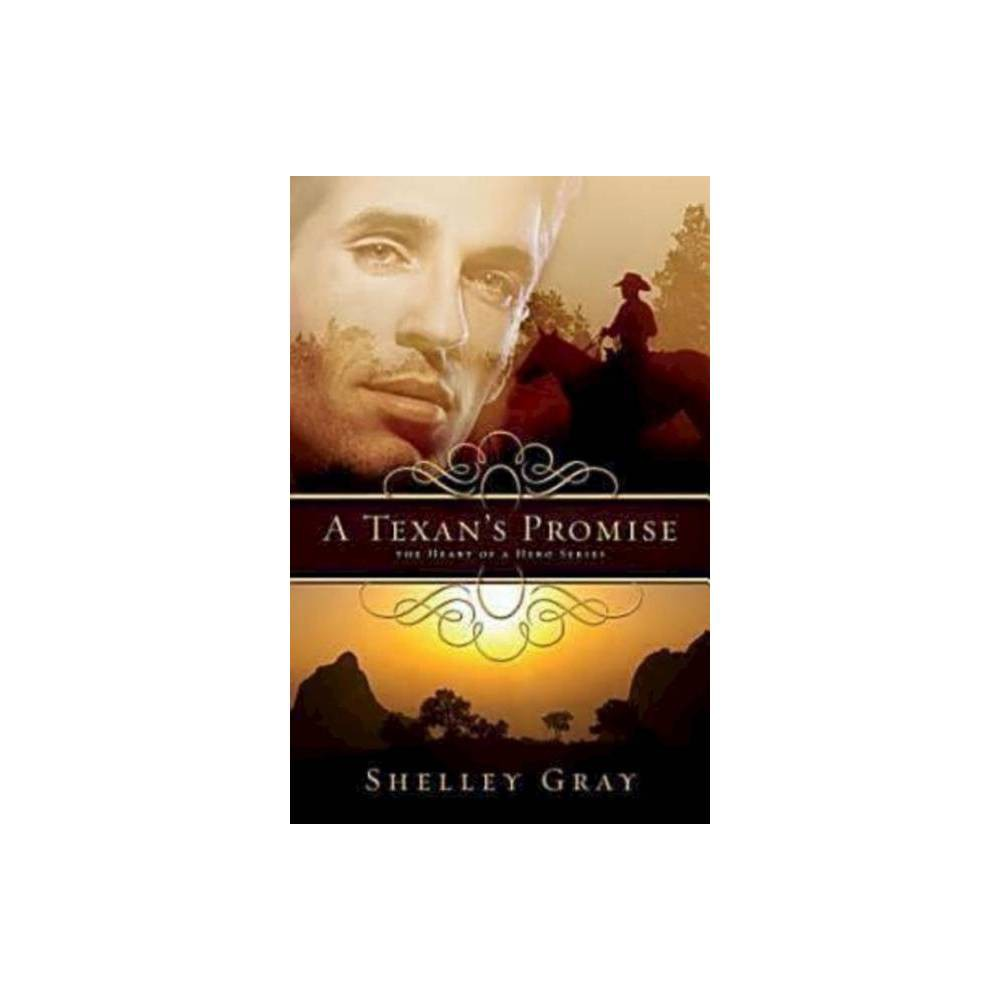 A Texan S Promise Heart Of A Hero Paperback