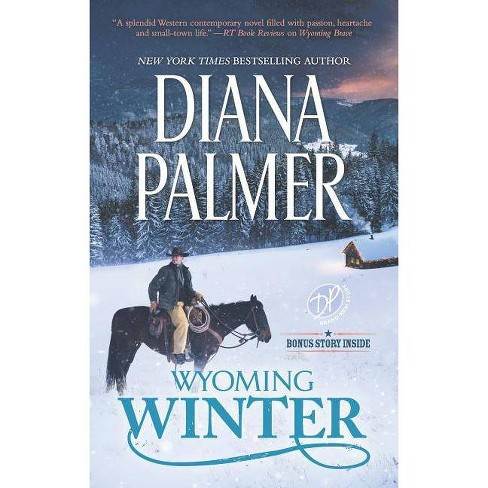 Wyoming Winter : A Small-town Christmas Romance -  (Wyoming Men) by Diana Palmer (Paperback) - image 1 of 1