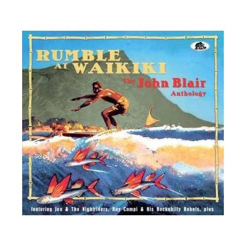 Various - Rumble At Waikiki: The John Blair Anthology (CD) - image 1 of 1