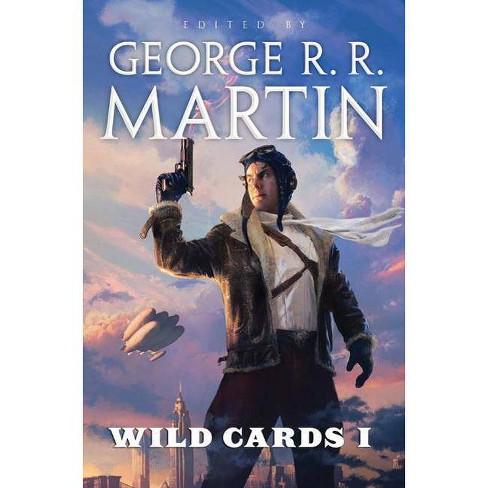 Wild Cards I - (Wild Cards Novel (Paperback)) by  George R R Martin (Paperback) - image 1 of 1