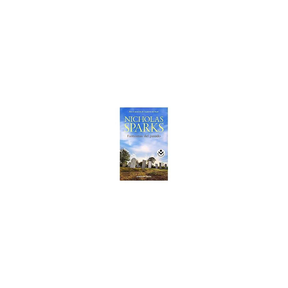 Fantasmas del pasado/ True Believer (Paperback) (Nicholas Sparks)
