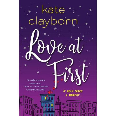 Love at First - by Kate Clayborn (Paperback)