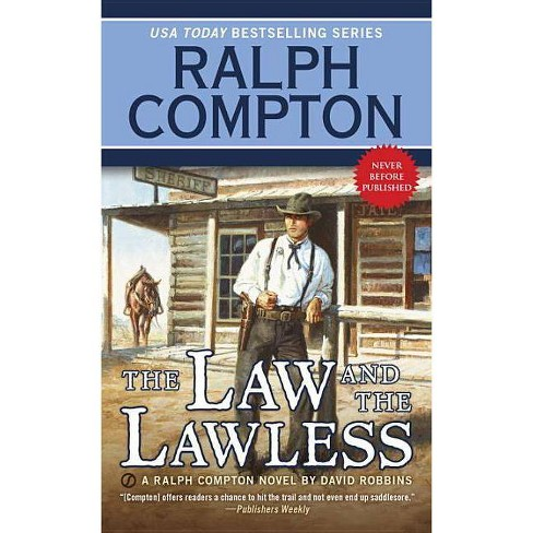 Ralph Compton the Law and the Lawless - (Ralph Compton Western) by  Ralph Compton & David Robbins - image 1 of 1