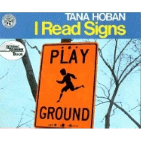 I Read Signs - (Reading Rainbow Books) by  Tana Hoban (Paperback) - image 1 of 1