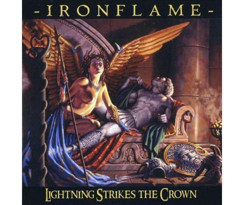 Ironflame - Lightning Strikes The Crown (CD) - image 1 of 1