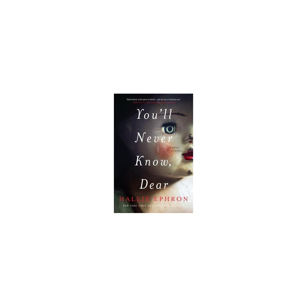 You'll Never Know, Dear - Reprint by Hallie Ephron (Paperback)