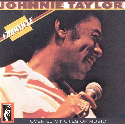 Johnnie taylor - Chronicle-20 greatest hits (CD) - image 1 of 1