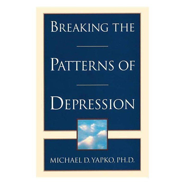 Breaking the Patterns of Depression - by  Michael D Yapko (Paperback) - image 1 of 1