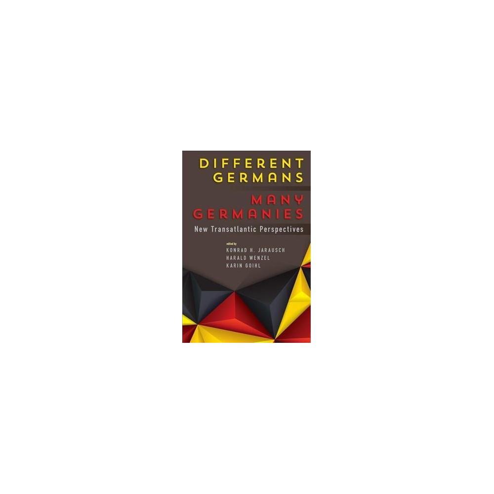 Different Germans, Many Germanies : New Transatlantic Perspectives - Reprint (Paperback)