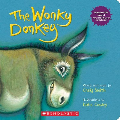 The Wonky Donkey: A Board Book - by  Craig Smith