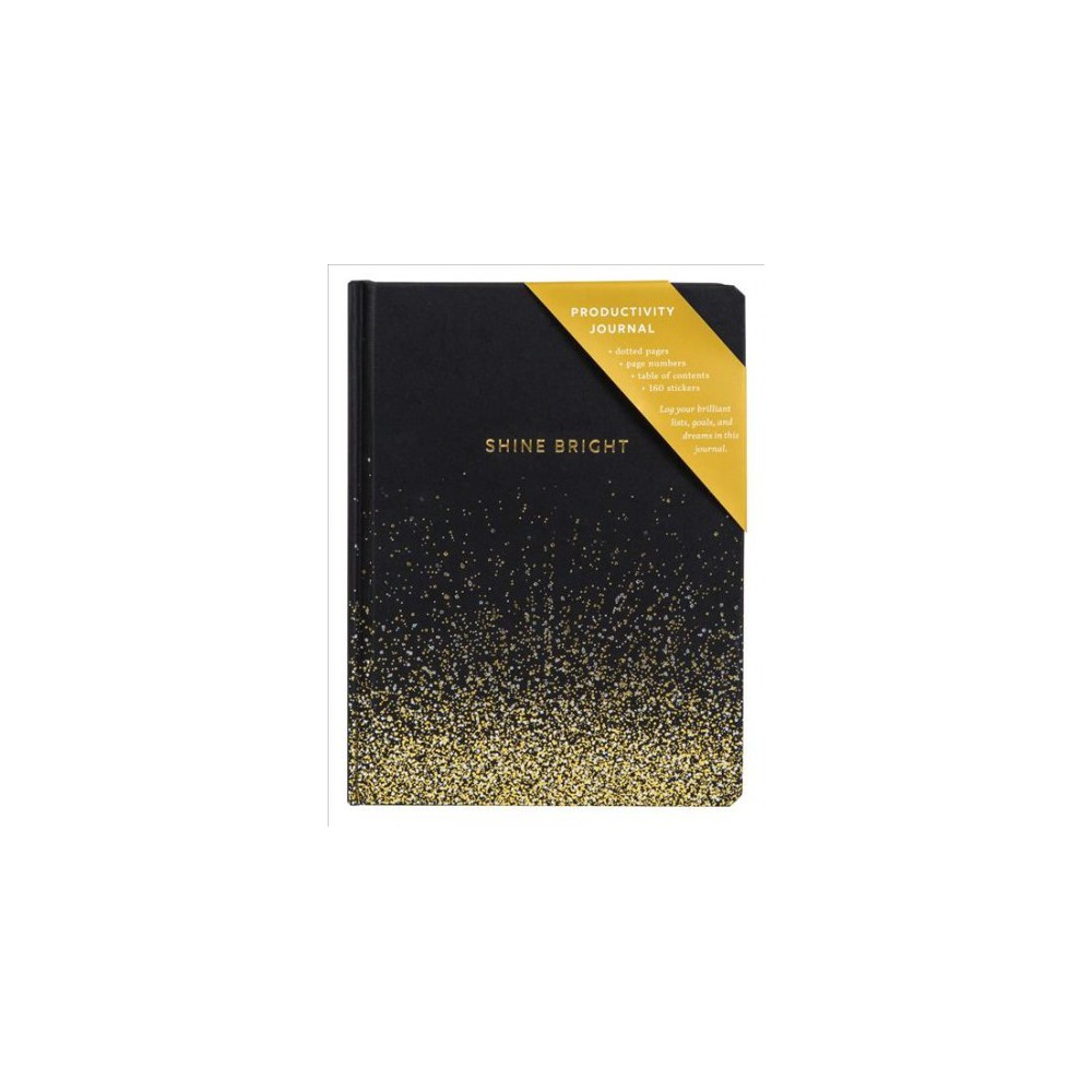 Shine Bright Productivity Journal - (Hardcover) Shine Bright Productivity Journal - (Hardcover)