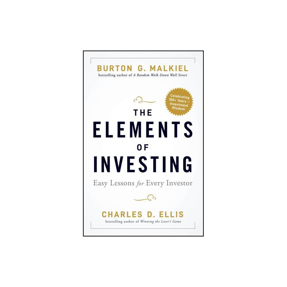 The Elements Of Investing 2nd Edition By Burton G Malkiel Charles D Ellis Hardcover