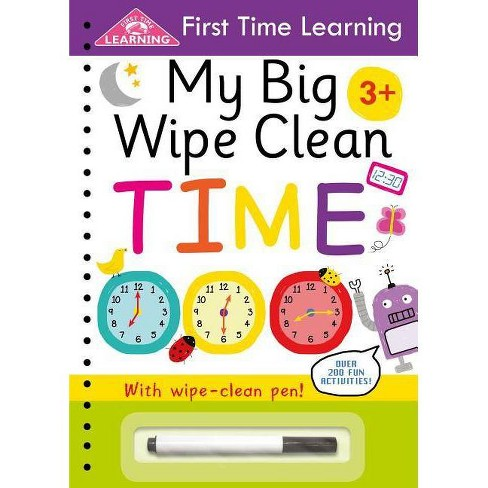 My Big Wipe Clean Time - (First Time Learning) by  Igloobooks (Paperback) - image 1 of 1