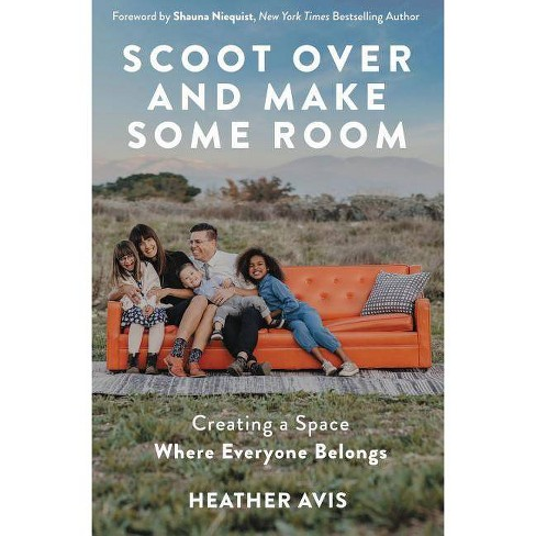 Scoot Over and Make Some Room - by  Heather Avis (Paperback) - image 1 of 1