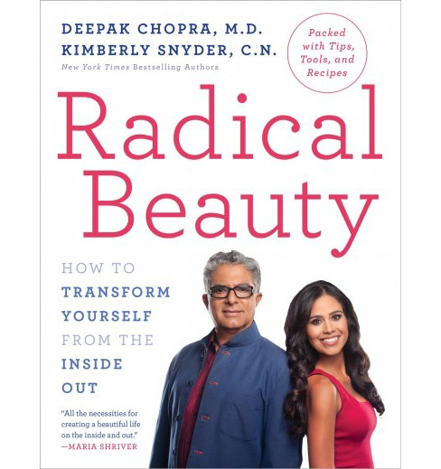 Radical Beauty : How to Transform Yourself from the Inside Out -  Reprint (Paperback) - image 1 of 1