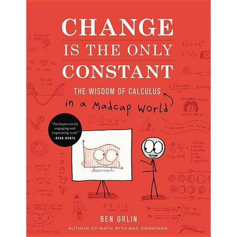 Change Is the Only Constant - by  Ben Orlin (Hardcover) - image 1 of 1