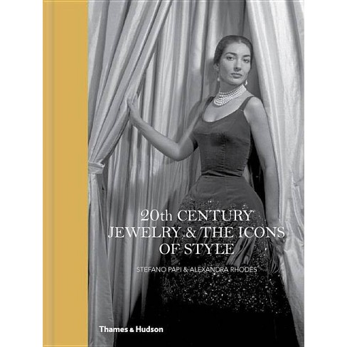 20th Century Jewelry & the Icons of Style - by  Stefano Papi & Alexandra Rhodes (Hardcover) - image 1 of 1