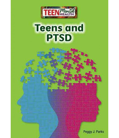 Teens and Ptsd (Hardcover) (Peggy J. Parks) - image 1 of 1