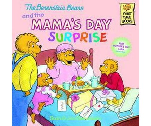 The Berenstain Bears and the Mama's Day Surp ( First Time Books) (Paperback) by Stan Berenstain - image 1 of 1