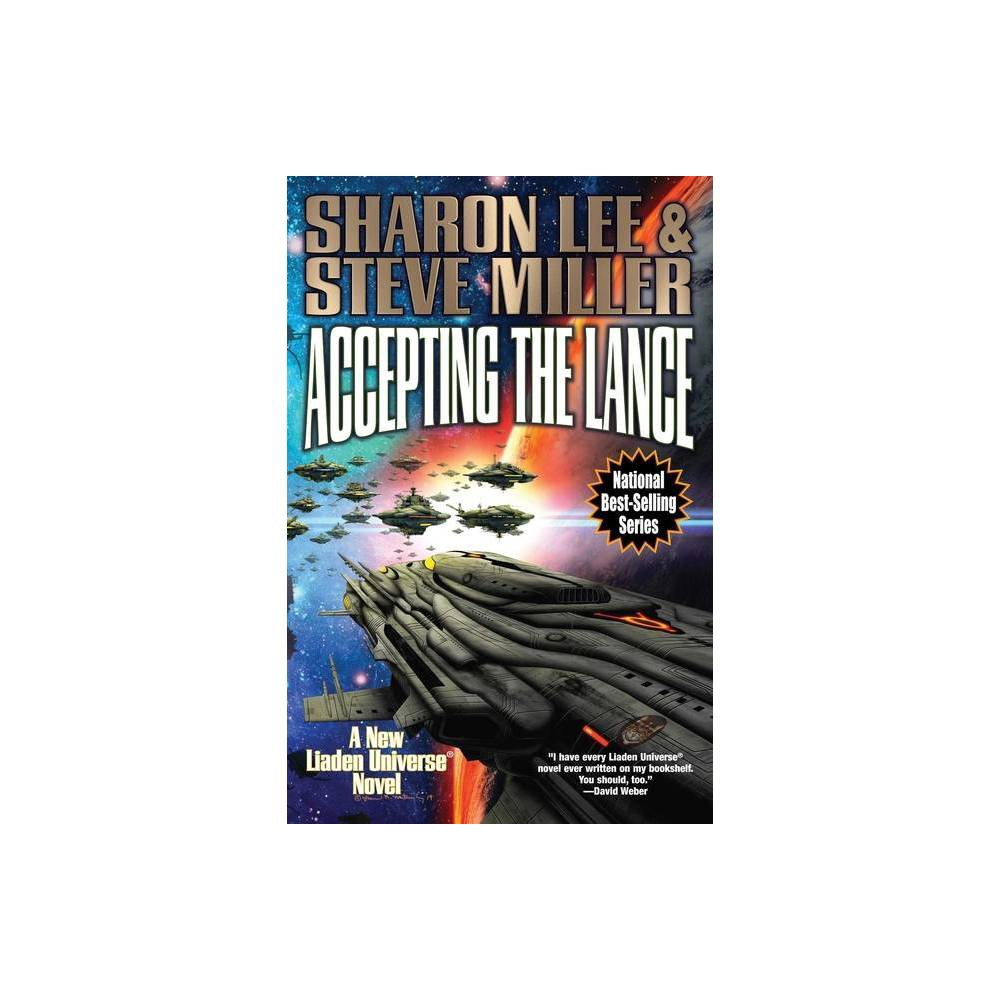Accepting The Lance Volume 22 Liaden Universe R By Sharon Lee Steve Miller Paperback